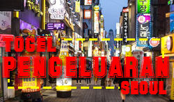 PENGELUARAN TOGEL SEOUL